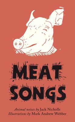 Meat Songs: Animal Noises -