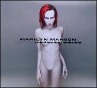 Mechanical Animals [Explicit Version] - Marilyn Manson