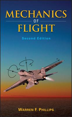 Mechanics of Flight - Phillips, Warren F