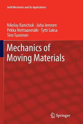 Mechanics of Moving Materials - Banichuk, Nikolay