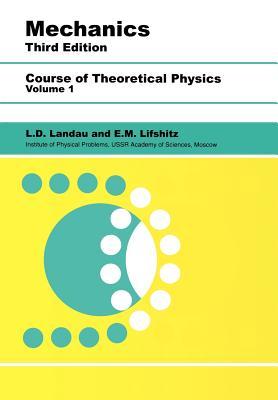 Mechanics: Volume 1 - Landau, L D, and Lifshitz, E M