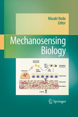 Mechanosensing Biology - Noda, Masaki (Editor)