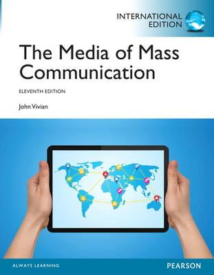 Media of Mass Communication - Vivian, John