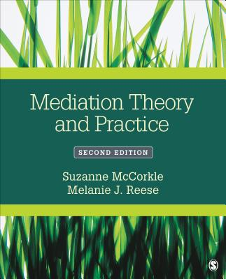 Mediation Theory and Practice - McCorkle, Suzanne