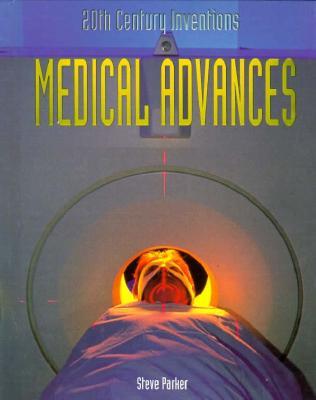 Medical Advances - Parker, Steve