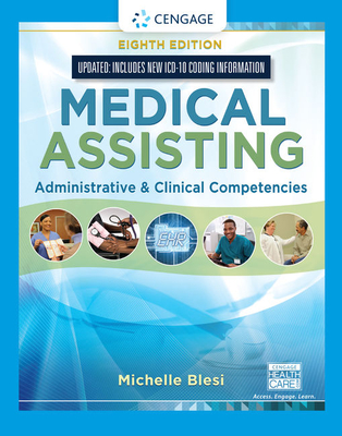 Medical Assisting: Administrative & Clinical Competencies (Update) - Blesi, Michelle