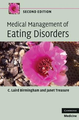Medical Management of Eating Disorders - Birmingham, C Laird, and Treasure, Janet
