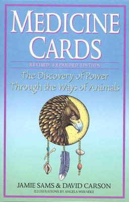 Medicine Cards: The Discovery of Power Through the Ways of Animals - Sams, Jamie, and Carson, David
