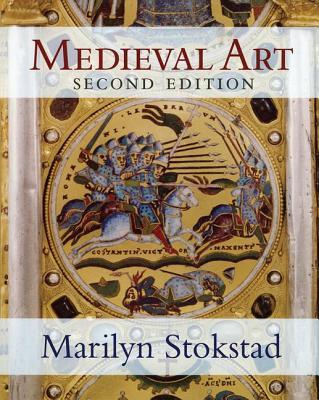 Medieval Art: Second Edition - Stokstad, Marilyn