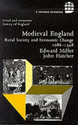 Medieval England. - Miller, Edward, and Hatcher, John, Dr.