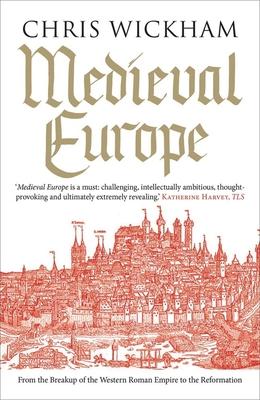 Medieval Europe - Wickham, Chris