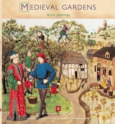 Medieval Gardens - Jennings, Anne