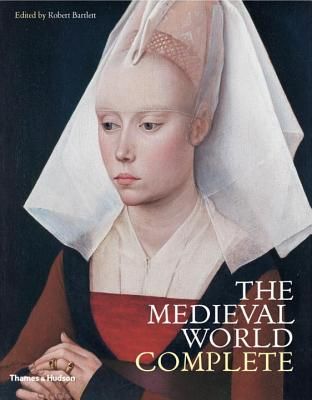 Medieval World Complete - Bartlett, Robert