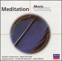 Meditation: Music for Relaxation and Dreaming - Gervase de Peyer (clarinet); Nigel Kennedy (violin); Vladimir Ashkenazy (piano)