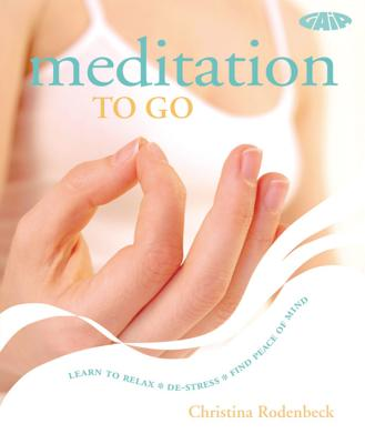 Meditation to Go - Rodenbeck, Christina