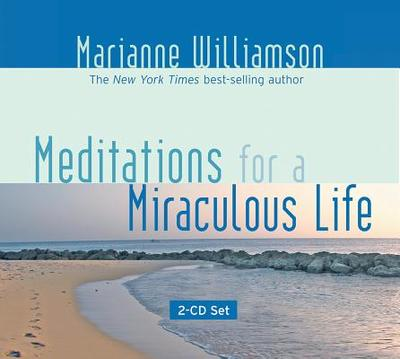 Meditations for a Miraculous Life - Williamson, Marianne