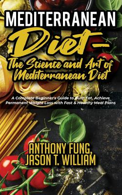 Mediterranean Diet The Science And Art Of Mediterranean Diet A