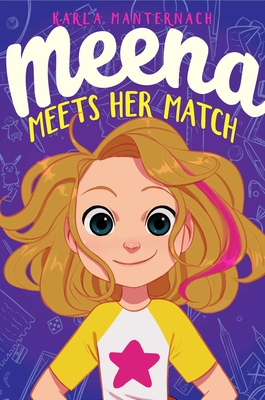 Meena Meets Her Match - Manternach, Karla