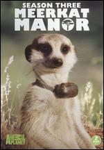 Meerkat Manor: Season 03 -