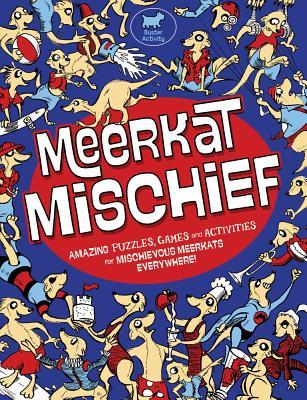 Meerkat Mischief -