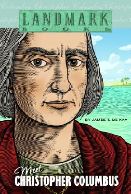 Meet Christopher Columbus - De Kay, James T