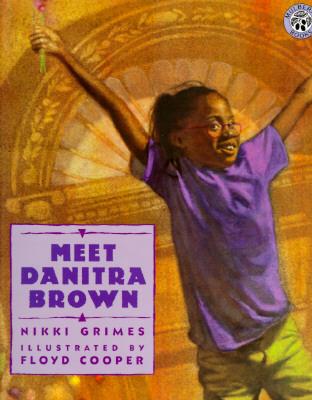 Meet Danitra Brown - Grimes, Nikki, and Grimes, Niki