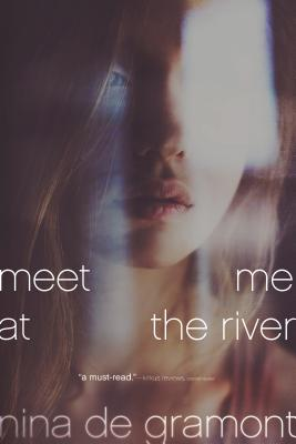 Meet Me at the River - De Gramont, Nina