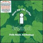 Meet on the Ledge: An Island Records Folk-Rock Anthology