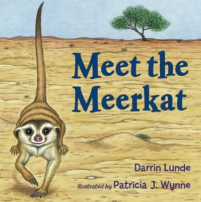 Meet the Meerkat - Lunde, Darrin