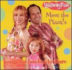 Meet the Pizza's