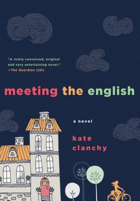 Meeting the English - Clanchy, Kate