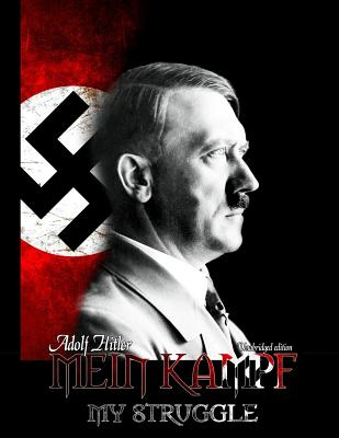 Mein Kampf - My Struggle - Hitler, Adolf, and Manheim, Ralph, Professor (Translated by)