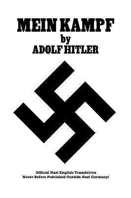 Mein Kampf: Official Nazi English Translation - Hitler, Adolf