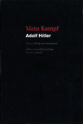 Mein Kampf - Heiden, Konrad (Introduction by), and Manheim, Ralph, Professor (Translated by), and Hitler, Adolpf