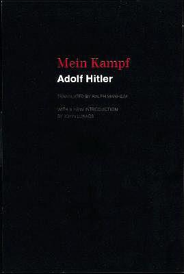 Mein Kampf - Hitler, Adolf, and Manheim, Ralph, Professor (Translated by), and Heiden, Konrad (Introduction by)