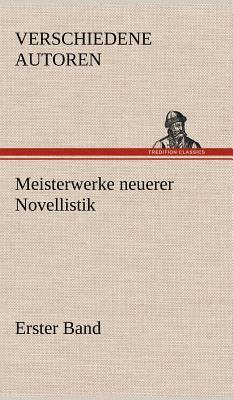 Meisterwerke Neuerer Novellistik - Verschiedene Autoren