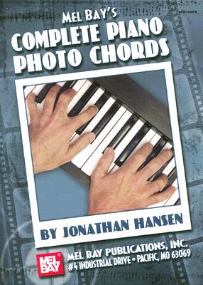 Mel Bay's Complete Piano Photo Chords - Hansen, Jonathan