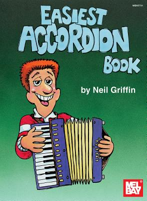 Mel Bay's Easiest Accordion Book - Griffin, Neil