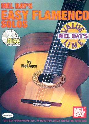 Mel Bay's Easy Flamenco Solos - Agen, Mel