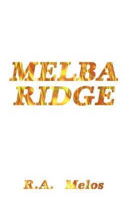 Melba Ridge - Melos, R A