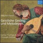 Melchior Franck: Geistliche Gesäng und Melodeyen
