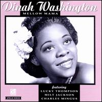 Mellow Mama - Dinah Washington