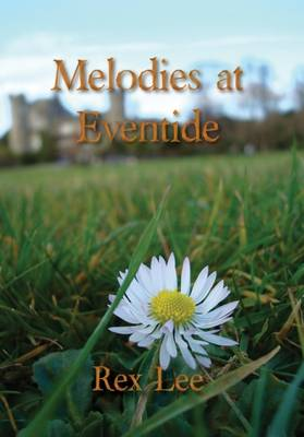 Melodies at Eventide - Lee, Rex