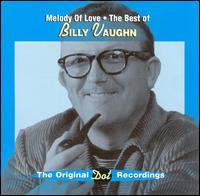 Melody of Love: Best of Billy Vaughn [Varese] - Billy Vaughn
