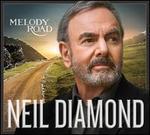 Melody Road - Neil Diamond
