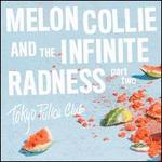 Melon Collie and the Infinite Radness, Pt. 2