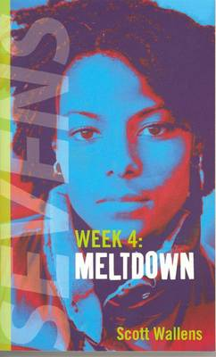 Meltdown: Sevens: Week 4 - Wallens, Scott
