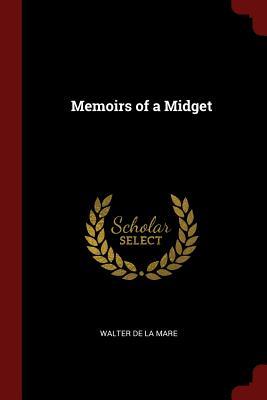 Memoirs of a Midget - De La Mare, Walter