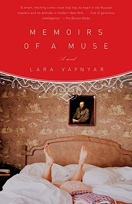 Memoirs of a Muse - Vapnyar, Lara