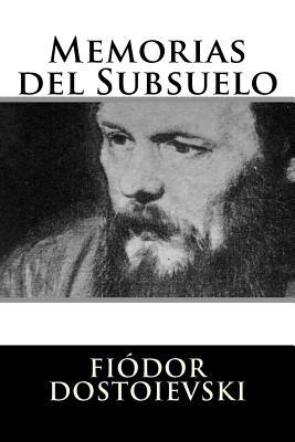 Memorias del Subsuelo - Dostoievski, Fiodor